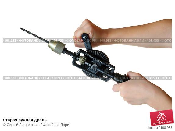 Ручная дрель (28 фото): особенности применения механической двухскоростной дрели. как сделать ее своими руками?